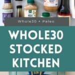 whole30 pantry kitchen staples